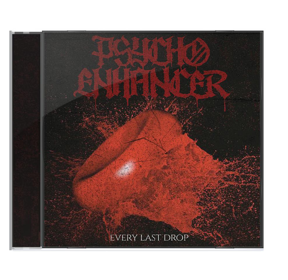 psycho-enhancer-every-last-drop-cd