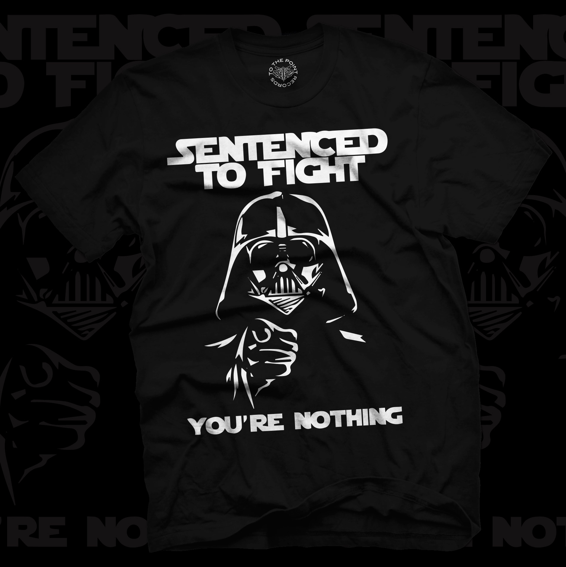 """Sentenced to Fight """"You're Nothing"""" Shirt"""